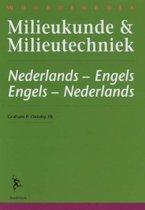 Woordenboek milieukunde & milieutechniek = Dictionary of environmental science & technology Nederlands- Engels . Engels-Nederlands = Dutch-English . English-Dutch