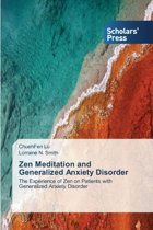 Zen Meditation and Generalized Anxiety Disorder
