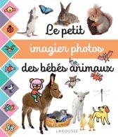 Le petit imagier photos : les bébés animaux