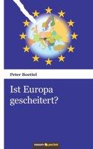 Ist Europa Gescheitert?