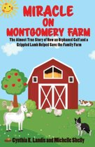 Miracle on Montgomery Farm
