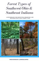 Forest Types of Southwest Ohio and Southeast Indiana