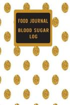 Food Journal and Blood Sugar Log