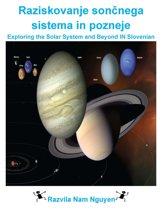 Raziskovanje sončnega sistema in pozneje