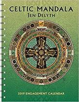 Celtic Mandala 2019 Engagement Calendar: By Jen Delyth