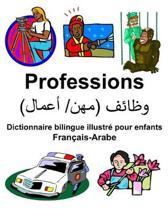Fran ais-Arabe Professions Dictionnaire Bilingue Illustr Pour Enfants