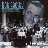 Bob Crosby And His Orchestra: Transcription Sessions 1936 Vol. 1