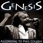 According To Phil Collins
