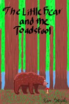 The Little Bear and the Toadstool