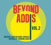 Beyond Addis Vol. 2