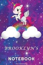 Brooklyn's Unicorn Rainbow Notebook