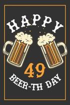 49th Birthday Notebook: Lined Journal / Notebook - Beer Themed 49 yr Old Gift - Fun And Practical Alternative to a Card - 49th Birthday Gifts