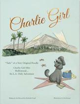 Charlie Girl Hits Hollywood...the L.A. Adventure!
