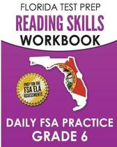 Florida Test Prep Reading Skills Workbook Daily FSA Practice Grade 6