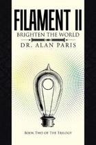 Filament Ii: Brighten the World