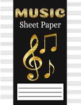 Music Sheet Paper: Music Manuscript Paper, Staff Paper, Musicians Notebook - Song Writing Journal (Beautiful Black & Gold Music Notes Cov