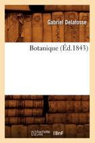 Botanique ( d.1843)