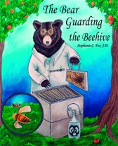 The Bear Guarding the Beehive