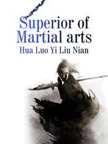 Superior of Martial arts