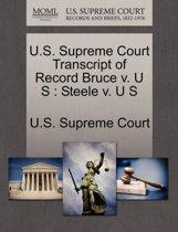 U.S. Supreme Court Transcript of Record Bruce V. U S