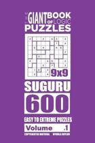 The Giant Book of Logic Puzzles - Suguru 600 Easy to Extreme Puzzles (Volume 1)