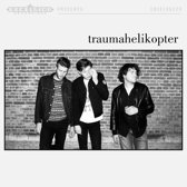 Traumahelikopter (LP+Cd)