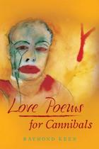 Love Poems for Cannibals