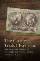 The Greatest Trials I Ever Had