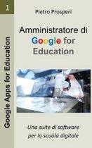 Amministratore Di Google for Education