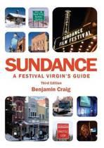 Sundance - A Festival Virgin's Guide