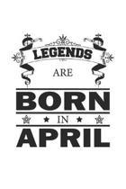 Legends Are Born In April: Notizbuch, Notizheft, Notizblock - Geburtstag Geschenk-Idee f�r Legenden - Karo - A5 - 120 Seiten