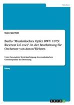 Bachs -Musikalisches Opfer Bwv 1079