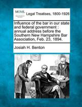 Influence of the Bar in Our State and Federal Government