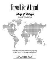 Travel Like a Local - Map of Kariya (Black and White Edition)