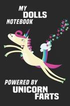 My Dolls Notebook Powered By Unicorn Farts
