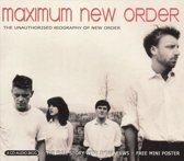 Maximum New Order: The Unauthorised Biography of New Order