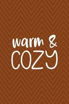 Warm & Cozy: Notebook Journal Composition Blank Lined Diary Notepad 120 Pages Paperback Brown Zigzag Fuzzy