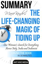 Marie Kondo's The Life Changing Magic of Tidying Up The Japanese Art of Decluttering and Organizing | Summary
