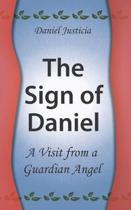 The Sign of Daniel - A Visit from a Guardian Angel