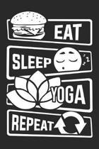 Eat Sleep Yoga Repeat: Blank Dot Grid Notebook for People who like Humor Sarcasm