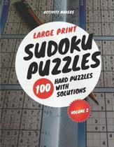 Large Print Sudoku Puzzles - 100 Hard Puzzles with Solutions - Volume 2: Puzzle Lovers Gifts