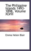 The Philippine Islands 1493-1898, Volume XLVIII