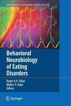 Behavioral Neurobiology of Eating Disorders