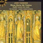 Taverner: Missa Gloria tibi Trinitas / Christophers, Sixteen