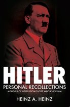 Hitler: Personal Recollections