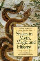 Snakes in Myth, Magic, and History