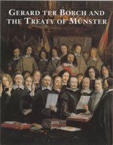 Gerard ter Borch and the Treaty of Munster