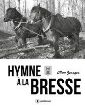 Hymne à la Bresse