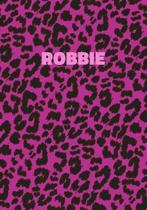 Robbie: Personalized Pink Leopard Print Notebook (Animal Skin Pattern). College Ruled (Lined) Journal for Notes, Diary, Journa