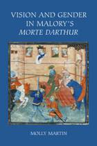 Vision and Gender in Malory's Morte Darthur